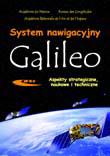 System nawigacyjny GALILEO. Aspekty strategiczne, naukowe i techniczne