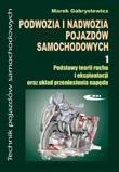Podwozia i nadwozia pojazdów samochodowych. Część 1.   Podręcznik dla techników     Tytuł dostępny do wyczerpania zapasu