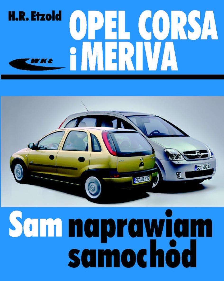 Książka Opel Corsa C I Meriva Hans R 252 Diger Etzold