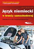 Język niemiecki w branży samochodowej Deutsch in der Automobilbranche
