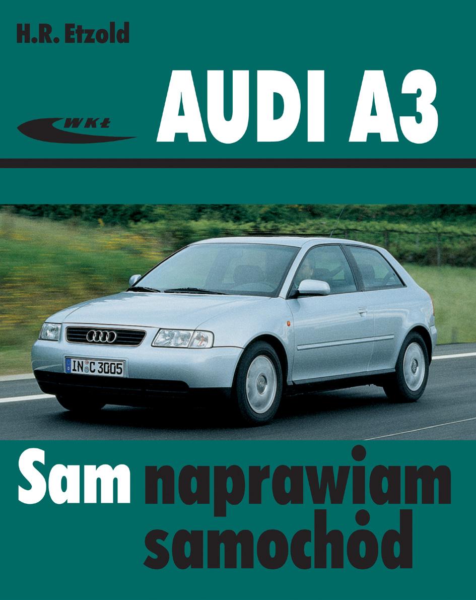 Książka Audi A3 Od Czerwca 1996 Do Kwietnia 2003 Hans Rüdiger