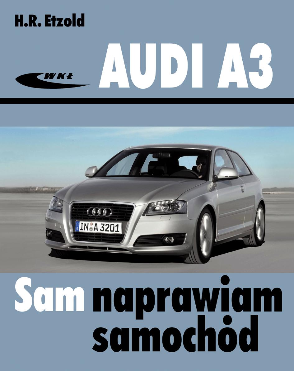 Książka Audi A3 Od Maja 2003 Typu 8p Hans Rüdiger Etzold