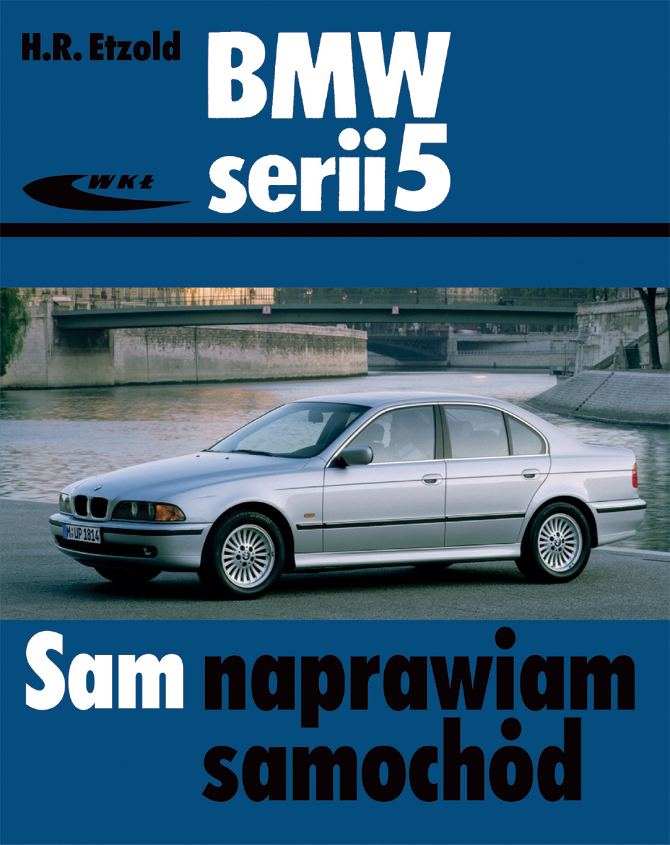 Ksiazka Bmw Serii 5 Typu E39 Etzold Hans Rudiger Wydawnictwa Wkl