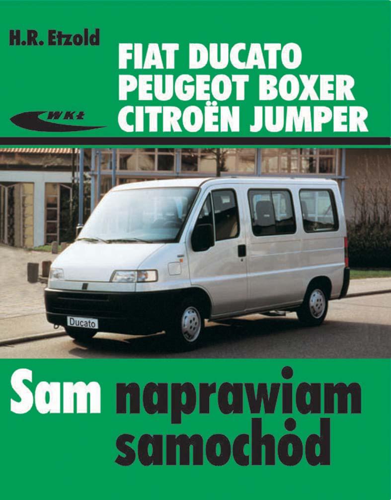 Wybitny Książka Fiat Ducato, Peugeot Boxer, Citroën Jumper (modele 1982 RG61