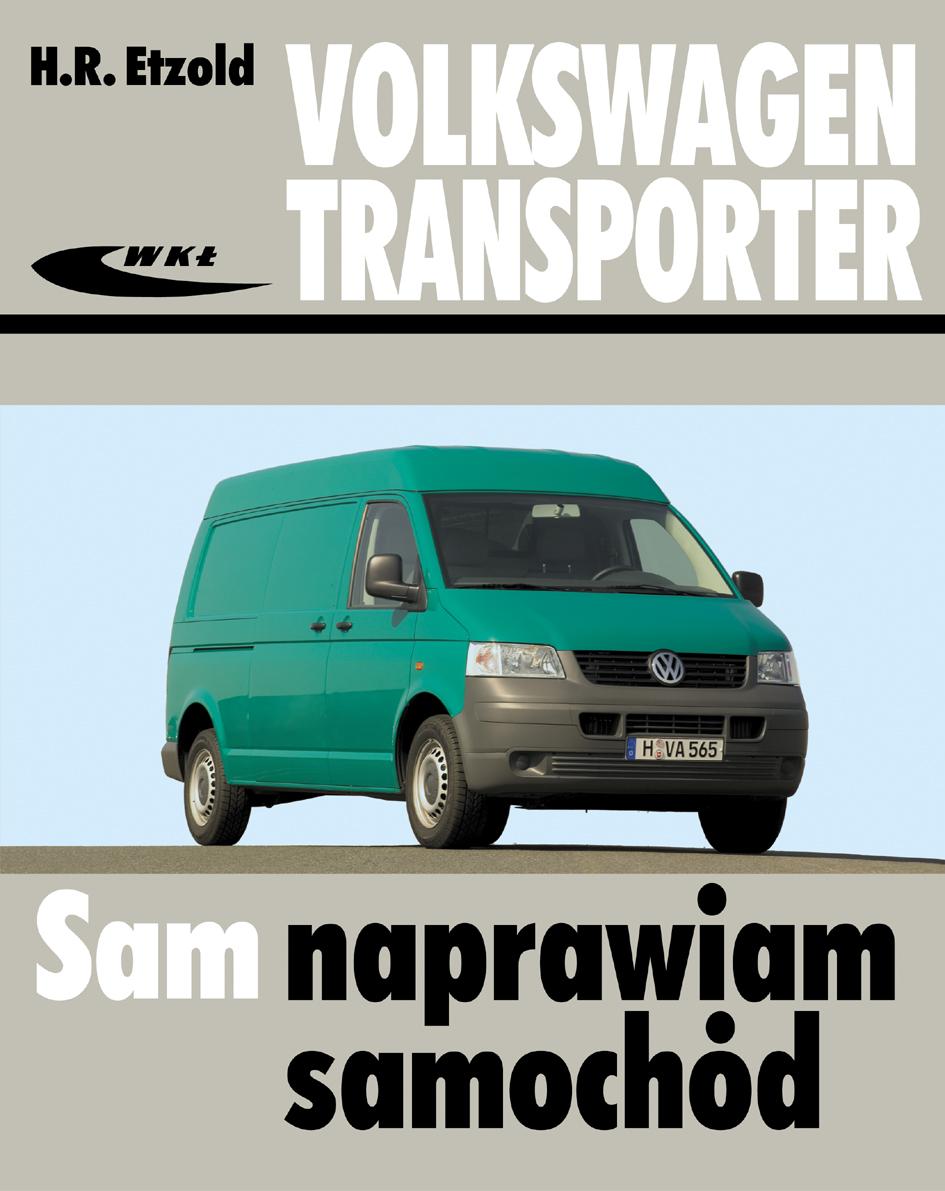 Książka Volkswagen Transporter T5 Modele Od V 2003 Do Vi